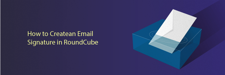 Creating Email Signature in RoundCube
